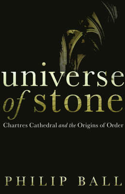Universe of Stone by Philip Ball image