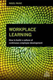 Workplace Learning by Nigel Paine