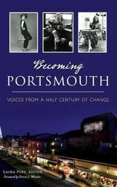Becoming Portsmouth by Laura, Pope