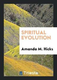 Spiritual Evolution by Amanda M Hicks image