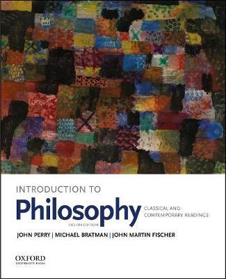 Introduction to Philosophy by John Perry