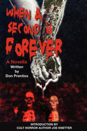 When a Second Is Forever by Don, Prentiss image