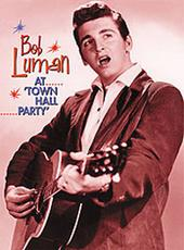Town Hall Party Series: Bob Luman on DVD