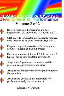 DB2 for Z/OS and OS/390 Development for Performance Volume 2 of 2 by Gabrielle Wiorkowski image