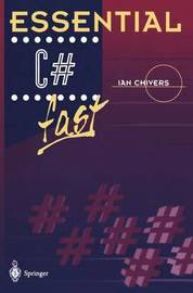 Essential C# fast by Ian Chivers image