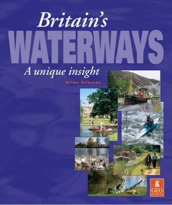 Britain's Waterways by Brian Roberts