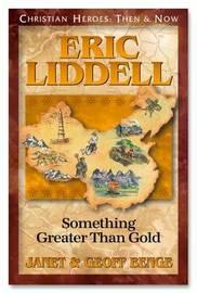 Eric Liddell by Geoff Benge