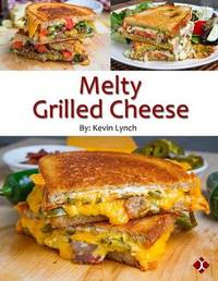 Melty Grilled Cheese by Kevin Lynch