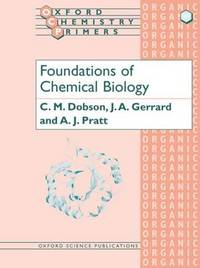 Foundations of Chemical Biology by C.M. Dobson image