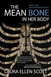 The Mean Bone in Her Body by Laura Ellen Scott image