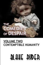 The Comedies of Despair Volume Two by Blake Ryder image