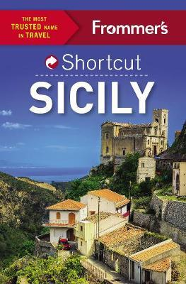 Frommer's Shortcut Sicily by Stephen Brewer image