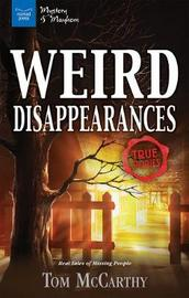 Weird Disappearances by Tom McCarthy