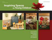 Inspiring Spaces for Young Children by Jessica Deviney
