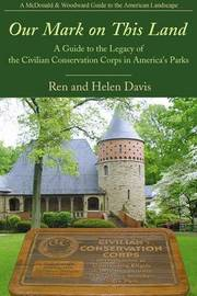Our Mark on This Land by Ren Davis