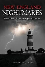New England Nightmares by Keven McQueen