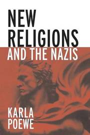 New Religions and the Nazis by Karla Poewe image
