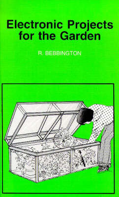 Electronic Projects for the Garden by Roy Bebbington image