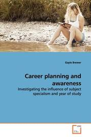 Career Planning and Awareness by Gayle Brewer
