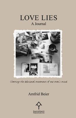 Love Lies: A Journal by A. Beier image