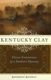 Kentucky Clay by Katherine R Bateman image