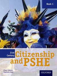 21st Century Citizenship & PSHE: Book 1 by Eileen Osborne image
