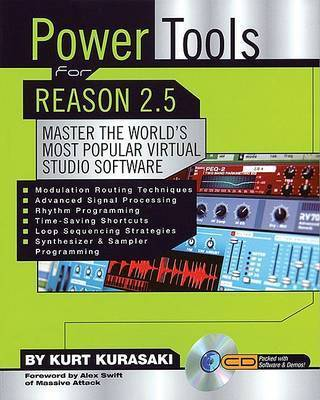 Kurt Kurasaki: Power Tools for Reason 2.5 by Kurt Kurasaki