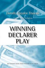 Winning Declarer Play by Dorothy Hayden Truscott