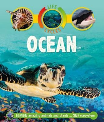 Life Cycles: Ocean by Sean Callery