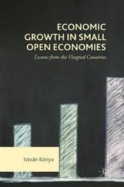 Economic Growth in Small Open Economies by Istvan Konya