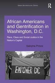 African Americans and Gentrification in Washington, D.C. by Sabiyha Prince image