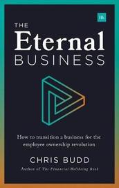 The Eternal Business by Chris Budd