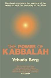 The Power Of Kabbalah by Yehuda Berg
