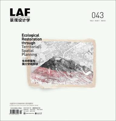 Landscape Architecture Frontiers 043 by Kongjian Yu