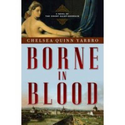 Borne in Blood by Chelsea Quinn Yarbro image