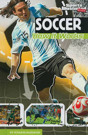 Soccer: How It Works by Suzanne Bazemore image
