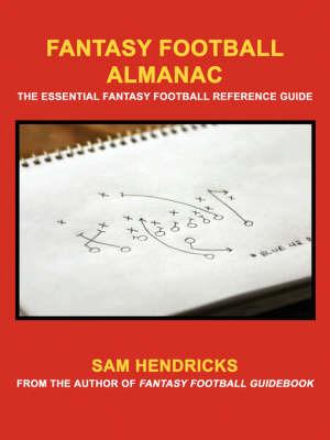 Fantasy Football Almanac by Sam Hendricks