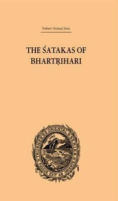The Satakas of Bhartrihari by Biscoe Hale Wortham
