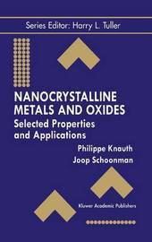 Nanocrystalline Metals and Oxides