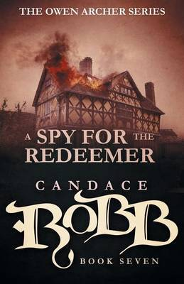 A Spy for the Redeemer by Candace Robb image