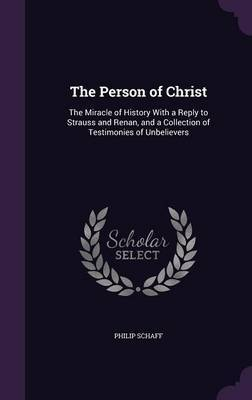 The Person of Christ by Philip Schaff image