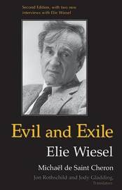 Evil and Exile by Elie Wiesel