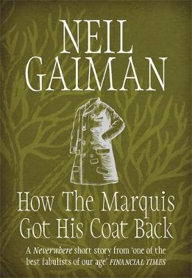 How the Marquis Got His Coat Back by Neil Gaiman image