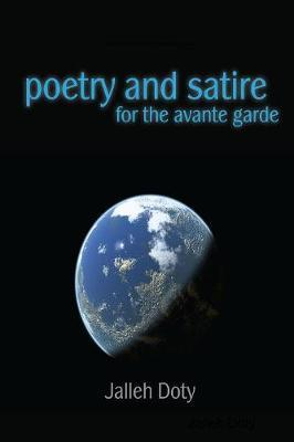 Poetry and Satire for the Avante Garde by Jalleh Doty image