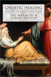Gnostic Healing by Tau Malachi image