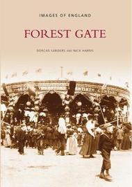 Forest Gate by Dorcas Saunders image