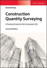 Construction Quantity Surveying by Donald Towey