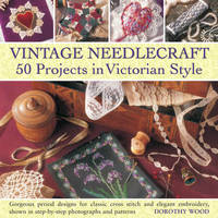 Vintage Needlecraft by Dorothy Wood