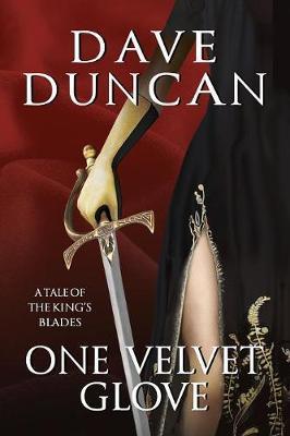 One Velvet Glove by Dave Duncan