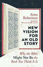 New Vision for an Old Story by Anne Robertson image